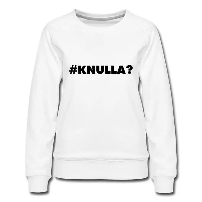 Knulla - Premiumtröja dam