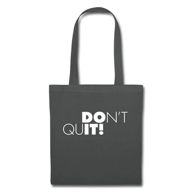 Don't Quit - DO IT! - Tygväska