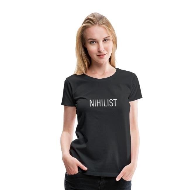 Nihilist - Premium T-shirt dam