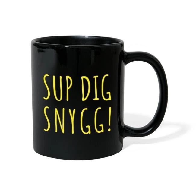 Sup Dig Snygg - Enfärgad mugg
