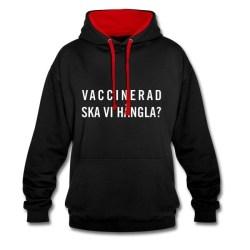 Vaccinerad - Ska vi hångla?