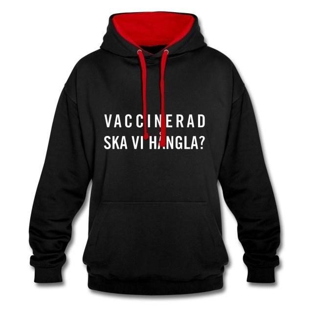 Vaccinerad - Ska vi hångla - Kontrastluvtröja