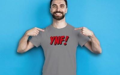 YNF! James Fjongs klassiska uttryck! Nu på tröjor!