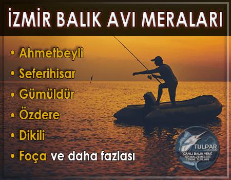 İzmir Balık Avı Meraları