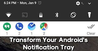 How To Transform/Change Your Android's Notification Tray