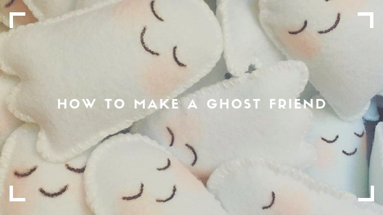 How to make a ghost friend