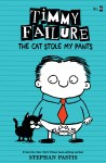 Timmy Failure - The Cat Stole My Pants