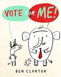 Ben Clanton_Vote for Me cover rough 2