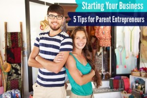 Tuned In Parents - Tips for starting your own business