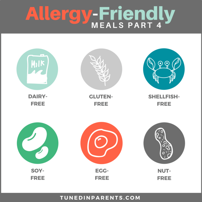 Yummy, Easy, Allergy-Friendly Meals — Part 4