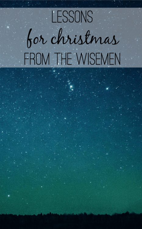 the wise men: seeking, expectant, worshipful... what can we learn from them this Christmas?