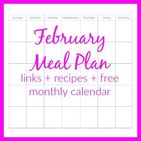 February Monthly Menu Plan