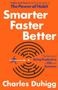 review of smarter, faster, better by Charles Duhigg