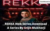 REKKA Web Series Download