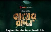 Bagher Baccha Download