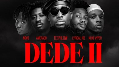 Photo of Teephlow – DEDE II ft. Amerado, Lyrical Joe, Novo & Kojo Vyper
