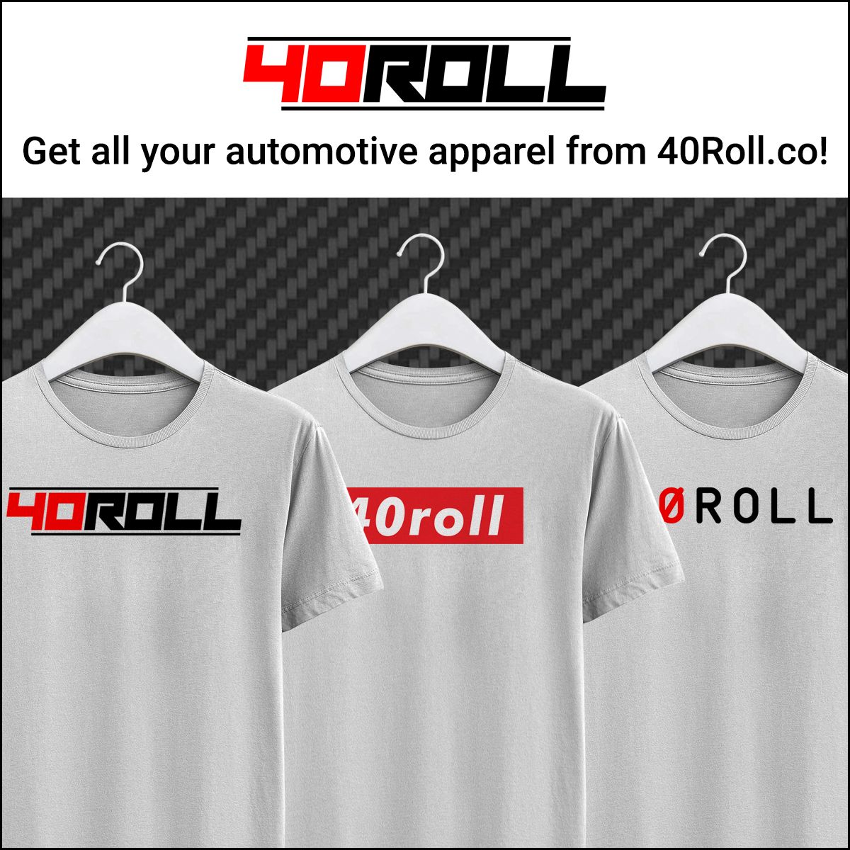 40Roll Automotive Clothing