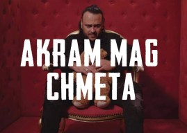 Akram Mag – Chmeta | شماته (Clip Officiel)