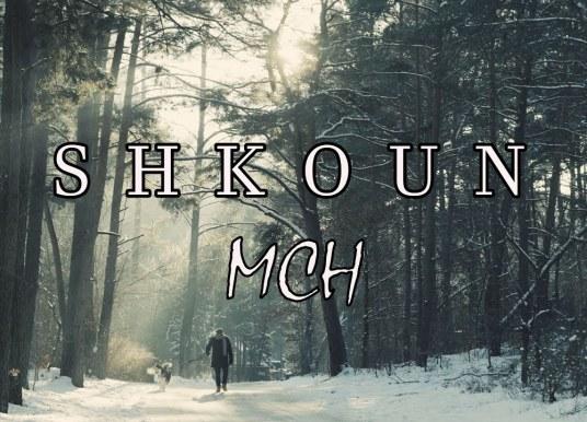 MCH – Shkoun (Official Musik Video)
