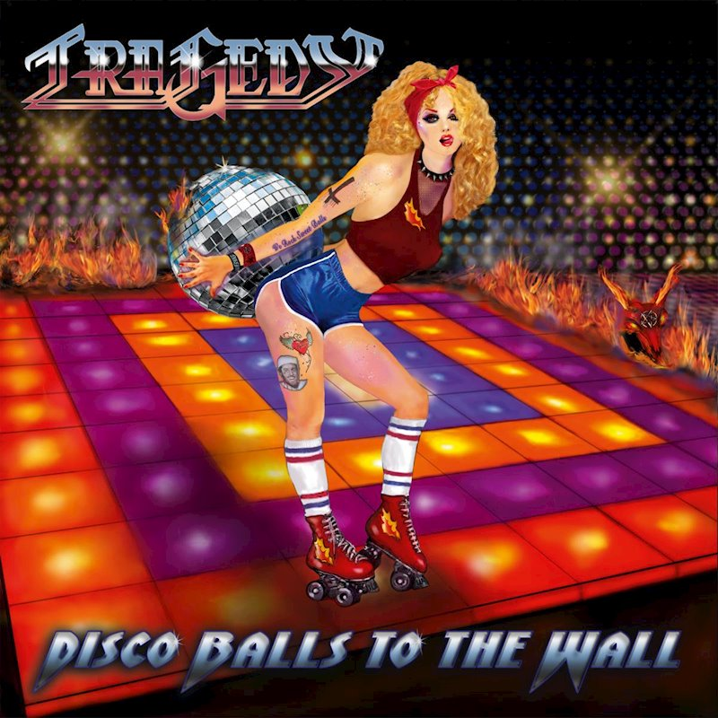 REVIEW: Tragedy – Disco Balls to the Wall