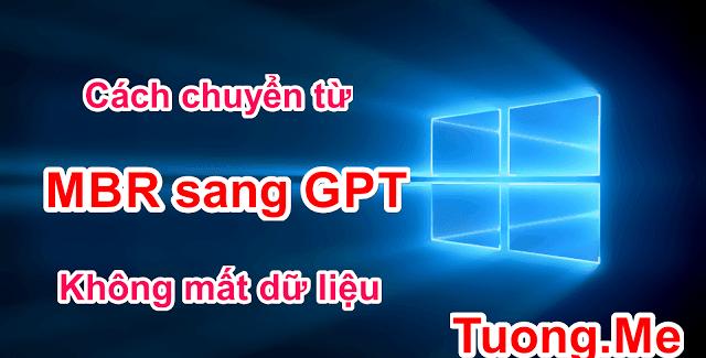 Cách chuyển từ MBR sang GPT không mất dữ liệu trên Windows 2