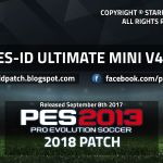 PES-ID Ultimate Patch 2013 Mini 4.0 – Patch PES 2013 mới nhất 2017