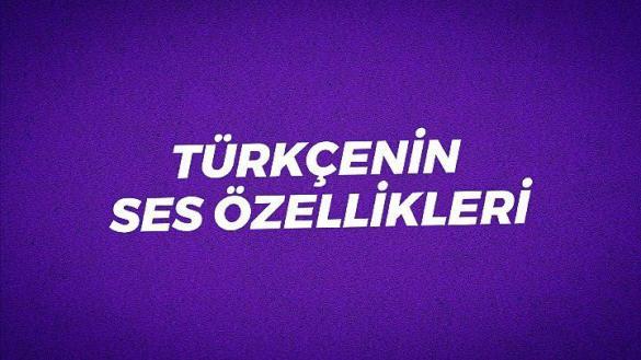 turkcenin-ses-ozellikleri