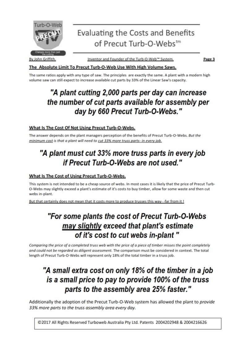A plant cutting 2,000 parts per day can increase the number of cut parts available for assembly per day by 660 Precut Turb-O-Webs