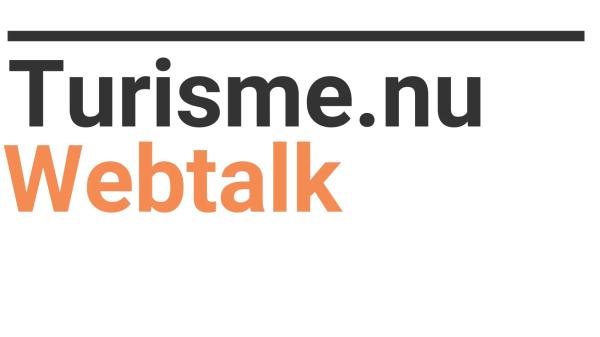 Webtalk er nyt indhold på Turisme.nu