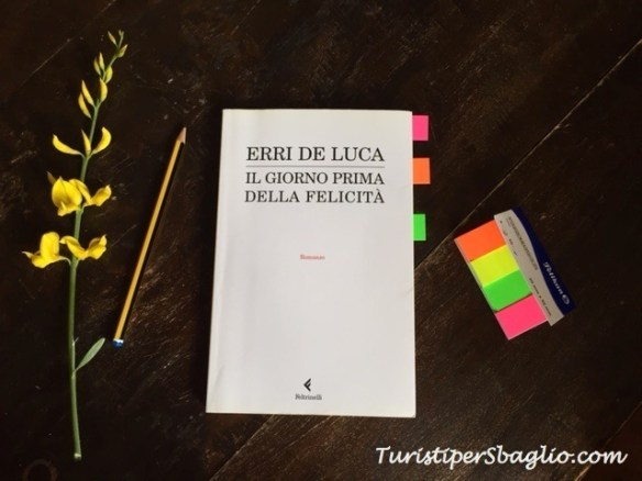 Il giorno prima della felicità - Erri De Luca_new