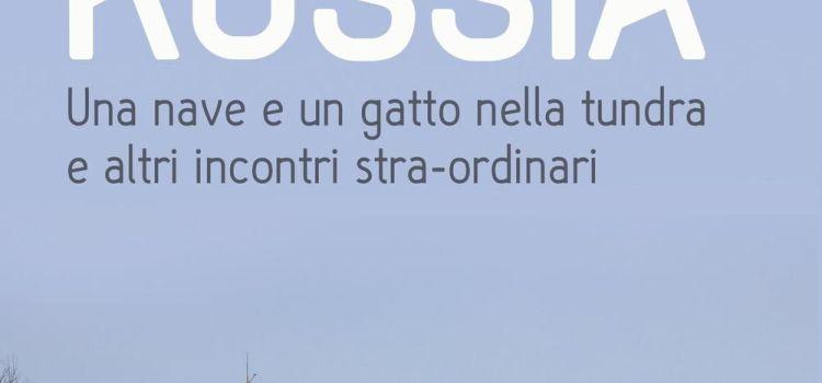 Destinazione Russia di Roberta Melchiorre e Fabio Bertino #Dimmicosaleggi