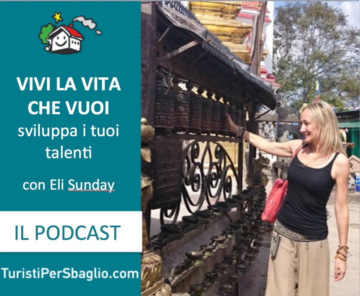 Vivi la vita che vuoi con Elizabeth Sunday di Too Happy to be Homesick [Podcast #003]