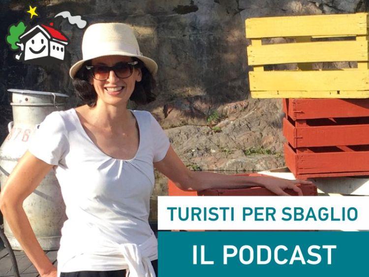 Turisti per Sbaglio Il Podcast