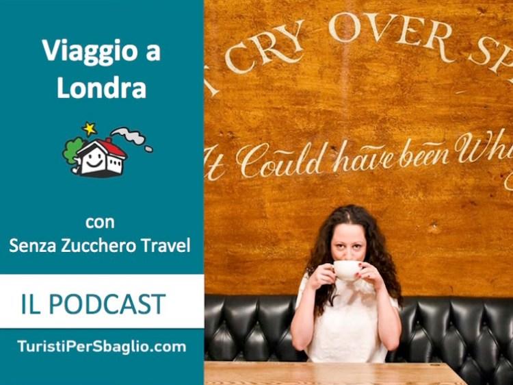 Viaggio a Londra con Senza Zucchero Travel