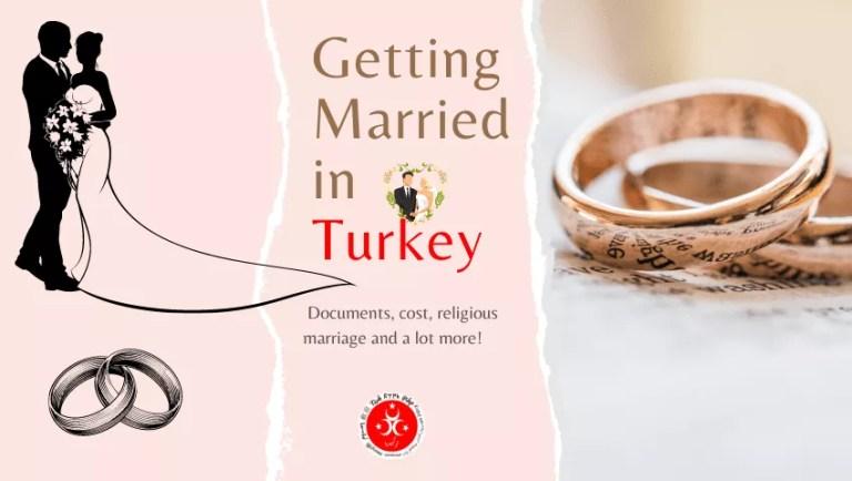 Trouwen in Turkije 2021 : Een volledige gids voor het beste huwelijk