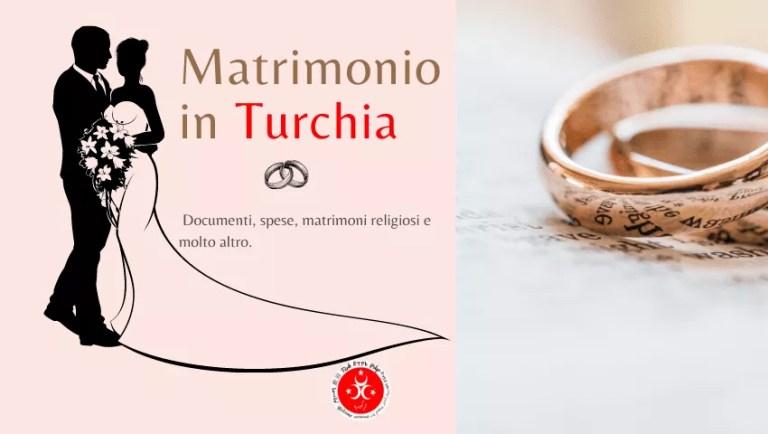 Matrimonio in Turchia 2021: una guida completa per il miglior matrimonio