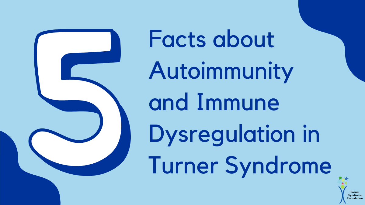 5 facts about autoimmunity in Turner syndrome