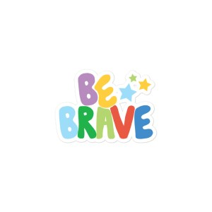 Be Brave 3 Star