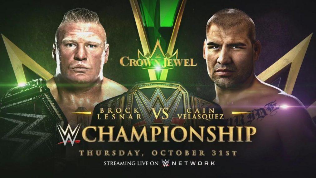 Cain Velasquez Brock Lesnar Crown Jewel