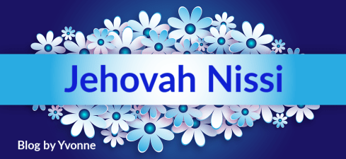 The names of God Jehovah Nissi Blog by Yvonne