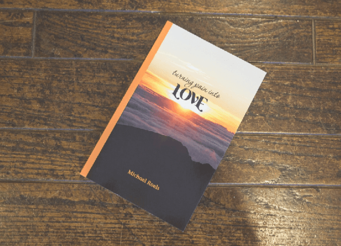 Inspirational Book Turning Pain into Love