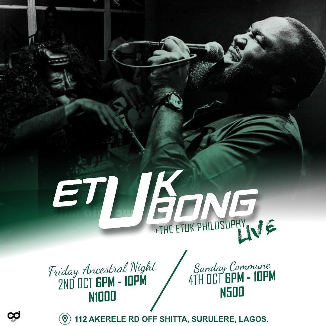 Etuk Ubong + the Etuk Philosophy Live