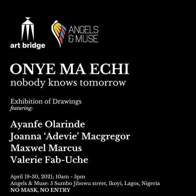 Onye Ma Echi – No One Knows Tomorrow
