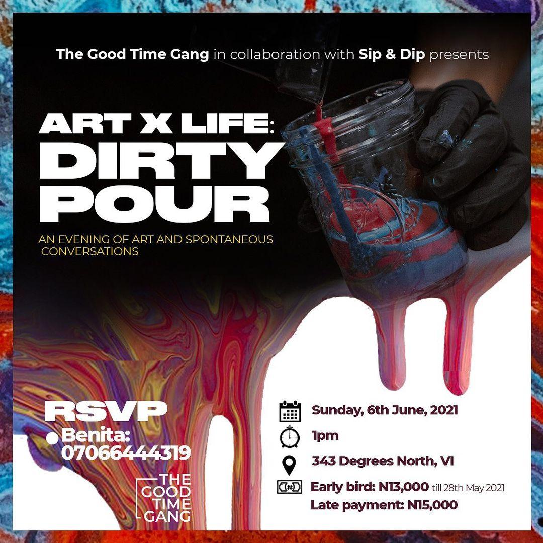 ArtXLife: Dirty Pour