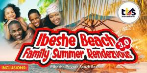 Ibeshe Beach Family Summer Rendezvous 3.0