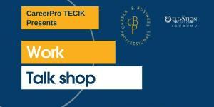 Work Talk Shop