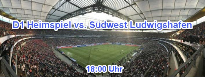 D1 Heimspiel vs. Südwest Ludwigshafen