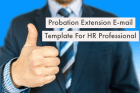 Probation Extension E-mail Template For HR Professional