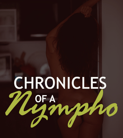 WS: Chronicles of a Nympho [Ep7]