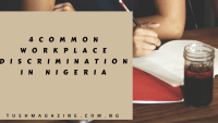 4 Types of Workplace Discrimination Common in Nigeria